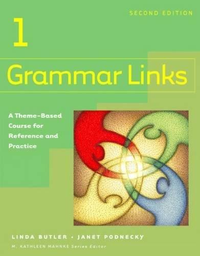 Grammar Links 1: Split Text A (0618274154) by Linda Butler; Janet Podnecky