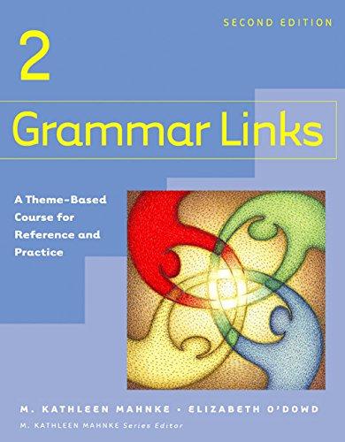 9780618274178: Grammar Links 2: Split Text A