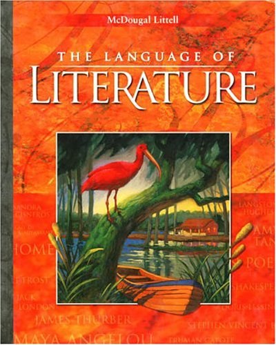 The Language of Literature: Level 9 (California Edition): Applebee, Arthur N.; Bermudez, Andrea B.;...