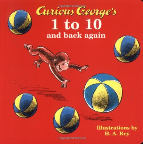9780618277117: Curious George's 1 to 10 and Back Again (Curious George Board Books)