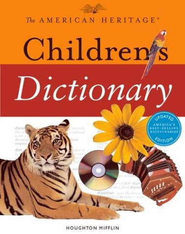 9780618280025: The American Heritage Children's Dictionary (American Heritage Dictionary)