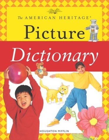9780618280049: The American Heritage Picture Dictionary (American Heritage Dictionary)