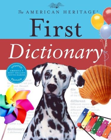 9780618280070: The American Heritage First Dictionary (American Heritage Dictionary)
