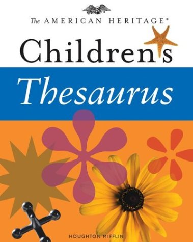 9780618280247: The American Heritage Children's Thesaurus