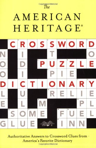 The American Heritage Crossword Puzzle Dictionary (American: American Heritage Publishing