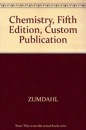 9780618281008: Chemistry, Fifth Edition, Custom Publication