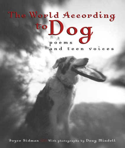 9780618283811: The World According to Dog: Poems and Teen Voices