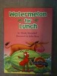 9780618285846: Watermelon for Lunch (Leveled Reader)