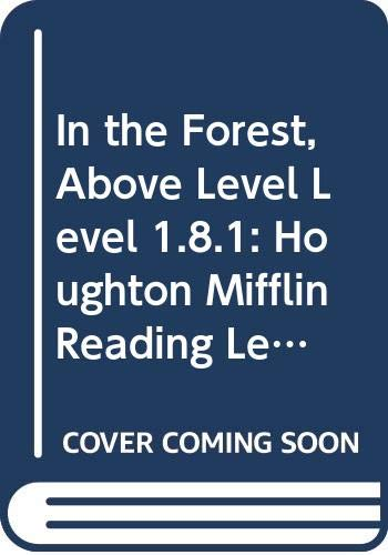 9780618286164: In the Forest, Above Level Level 1.8.1: Houghton Mifflin Reading Leveled Readers