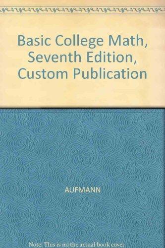 9780618286881: Basic College Math, Seventh Edition, Custom Publication