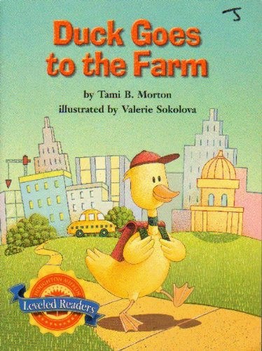 9780618287024: Duck Goes to the Farm (Leveled Readers)