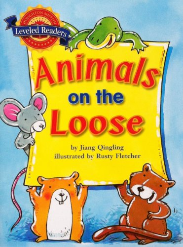 9780618287031: Animals on the Loose (Leveled Readers)