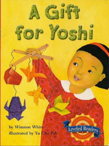 9780618287642: A Gift for Yoshi (Houghton Mifflin Leveled Readers)