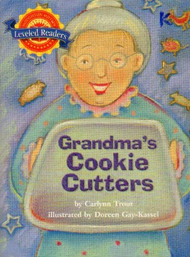 9780618287666: Grandma's Cookie Cutters, Leveled Reader on Level Level 2.5.2