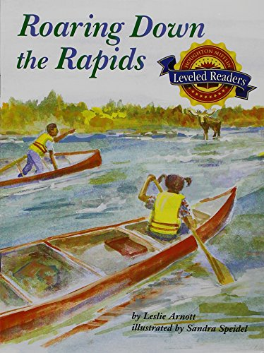 9780618291014: Houghton Mifflin Reading Leveled Readers: Level 3.1.1 On Lvl Roaring Down the Rapids