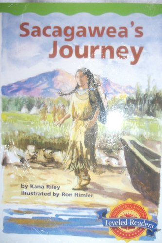 Sacagawea's Journey: kana riley
