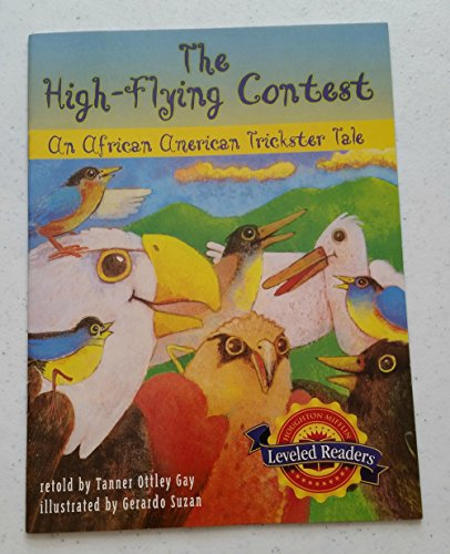 9780618291588: Houghton Mifflin Reading Leveled Readers: Focus on Fabl 3.2.5 Onlv the High-Flying Contest: An African American Trickster Tale