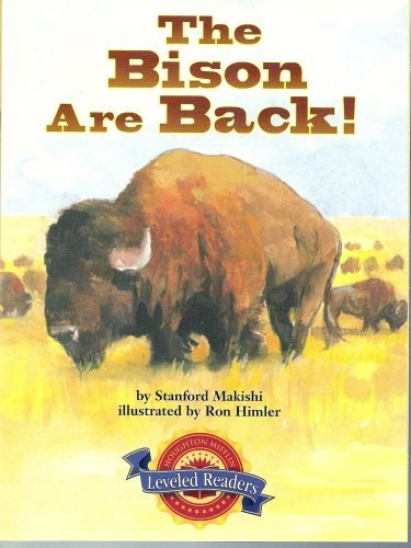 9780618291786: The Bison Are Back! (Houghton Mifflin Leveled Readers, Book 3.4.1)