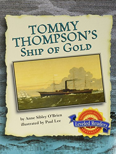 9780618292370: Tommy Thompson's Ship of Gold, Below Level Level 4.1.3: Houghton Mifflin Reading Leveled Readers