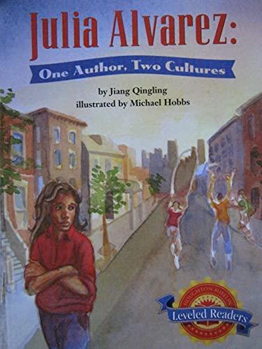 9780618292622: Julia Alvarez; One Author, Two Cultures (Houghton Mifflin Leveled Readers)