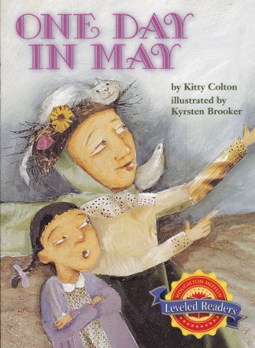 One Day in May (Houghton Mifflin Leveled: Kitty Colton