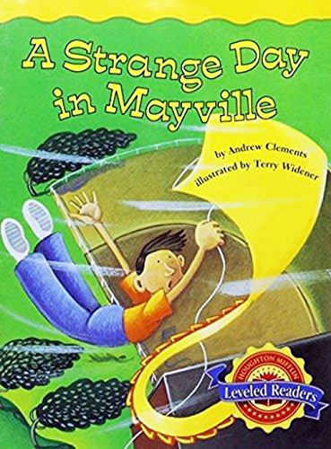 A Strange Day in Mayville, Language Supplement Level 4.3.3: Houghton Mifflin Reading Leveled ...