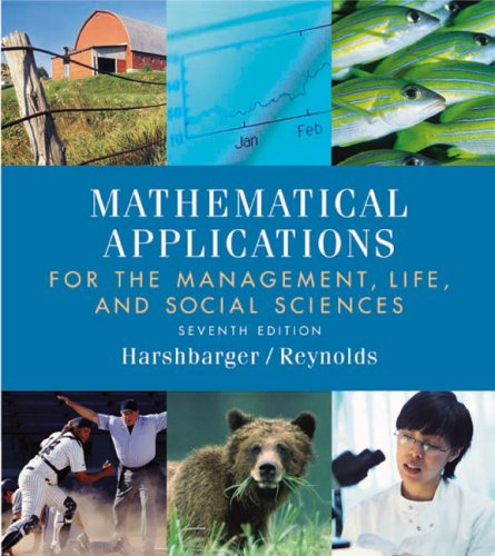 Mathematical Applications the Management, Life, and Social: Ronald J. Harshbarger,