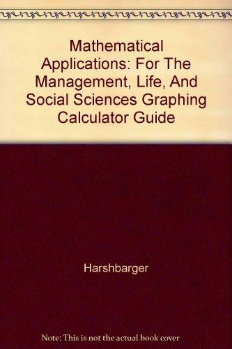 Mathematical Applications: For The Management, Life, And: Harshbarger