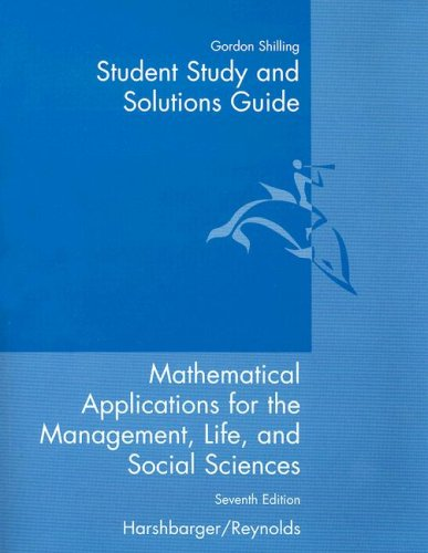 Student Study and Solutions Guide for Mathematical: Ronald J. Harshbarger