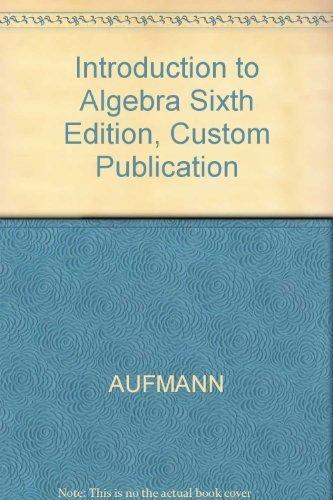 9780618294114: Introduction to Algebra Sixth Edition, Custom Publication
