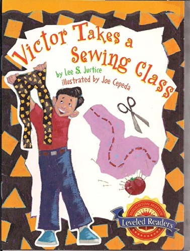 9780618294978: Victor Takes a Sewing Class Leveled Reader 5.2.2