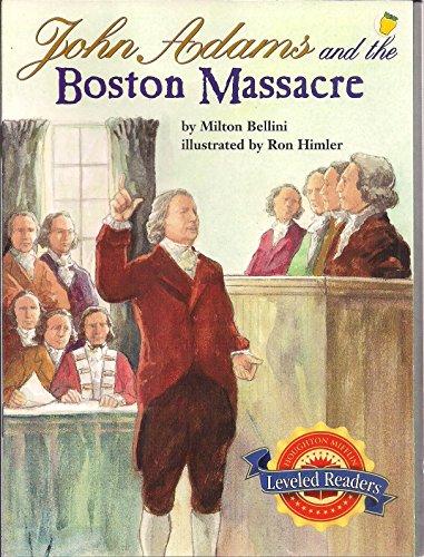 9780618295326: John Adams And The Boston Massacre (Leveled Readers)