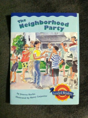 The Neighborhood Party Leveled Reader 5.4.1: Joanna Korba