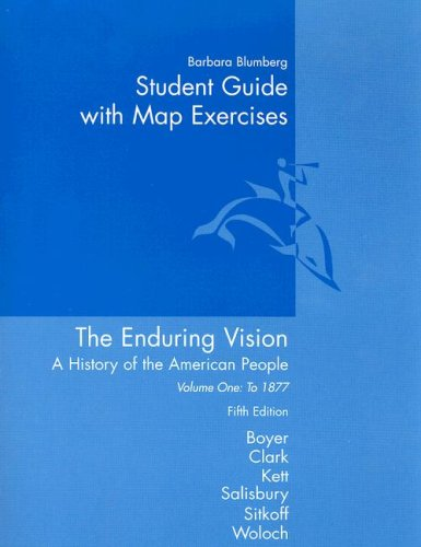 9780618295661: Student Guide with Map Exercises Volume One: To 1877 the Enduring Vision Fifth Edition: A History of the American People
