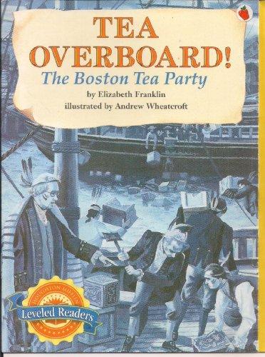 9780618295760: Tea Overboard! The Boston Tea Party