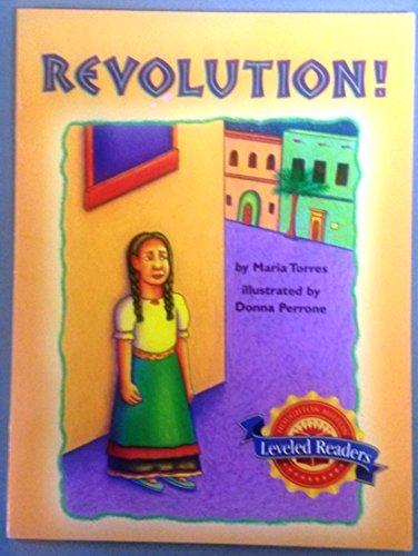 Houghton Mifflin Leveled Reader - Revolution! - Level 5.5.4