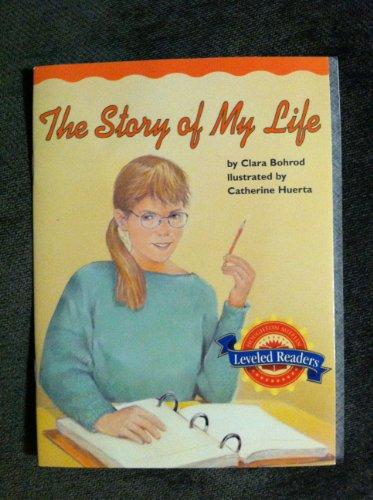 The Story of My Life Leveled Readers Gr. 5 Co-Basal: Clara Bohrod, Catherine Huerta