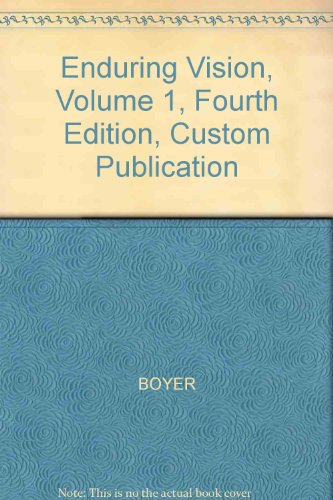 9780618297856: Enduring Vision, Volume 1, Fourth Edition, Custom Publication