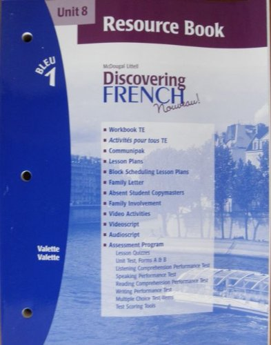 9780618298334: Discovering French Novveau (Unit 8 Resource Book, Bleu 1)