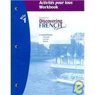 9780618298365: Discovering French Bleu 1: Activities Pour Tous WORKBOOK (French Edition)