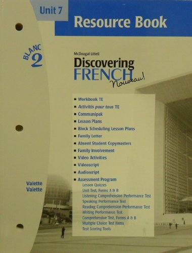 9780618298938: Discovering French Nouveau (Unit 7 Resource Book, Blanc 2)