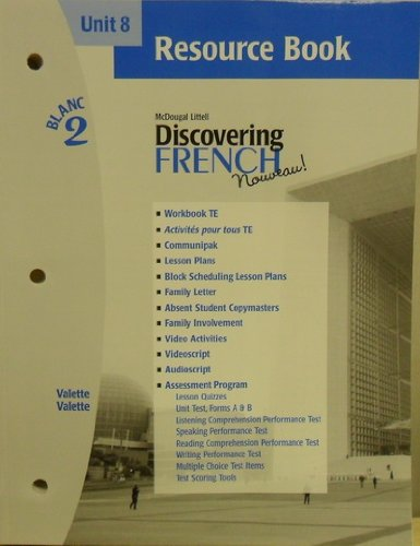 9780618298945: Discovering French Nouveau (Unit 8 Resource Book, Blanc 2)