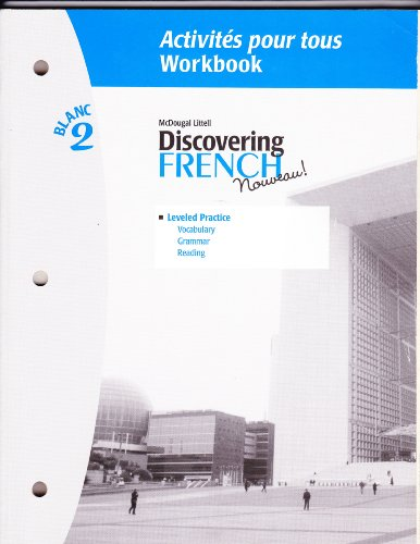 9780618299126: Discovering French Blanc 2: Activities Pour Tous (French Edition)