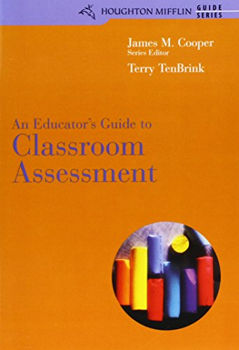 9780618300013: An Educator's Guide to Classroom Assessment