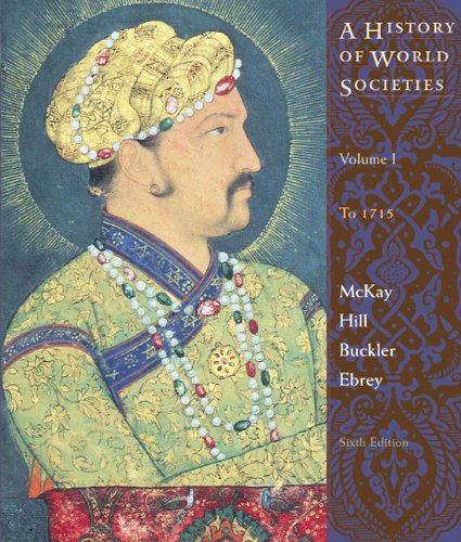 9780618301966: A History Of World Society, Volume 1 Sixth Edition