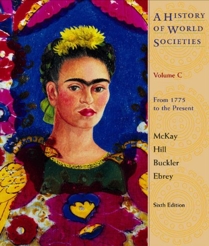 A History of World Societies: From 1775: John P. McKay,