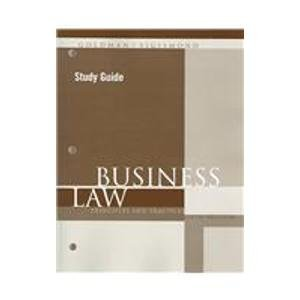 Business Law: Principles and Practices: Arnold J. Goldman,