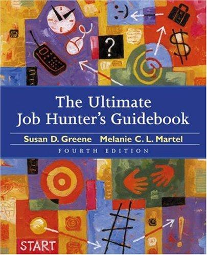 The Ultimate Job Hunter's Guide: Susan D. Greene,