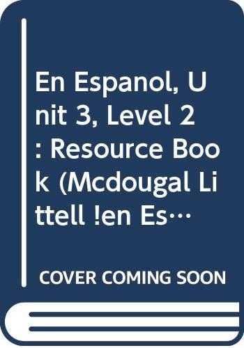 9780618304462: iEn Espanol! 2 Dos, Unit 3 Resource Book
