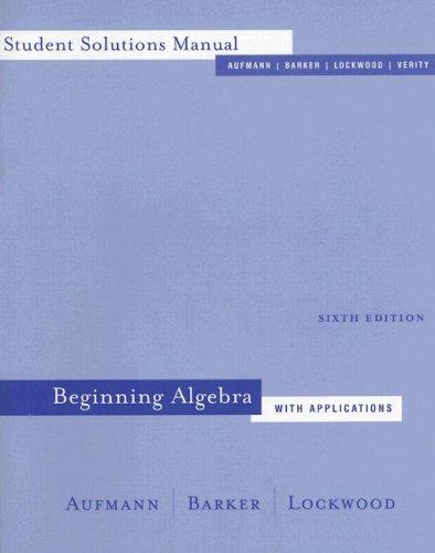 Beginning Algebra: Richard N. Aufmann